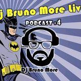 DJ Bruno More Live - PodCast 004