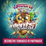 Destructive Tendencies vs Partyraiser @ Intents Festival 2018 Liveset