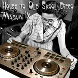 House to Old Skool Disco Masami'X Tape