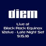 BWBS Black Rock Equinox 9-15-18 Late Night Set
