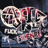 DJ AcidTone ( F@ck The Silence )