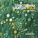 Strictly Wax Sampler Vol. 2 Mixed by DJ Bubbles