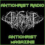 Antichrist Radio: Show 25 : Death/Doom / Black Metal / Thrash