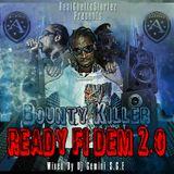 BOUNTY KILLER READY FI DEM 2.0 MIXED BY DJ GEMINI SGE
