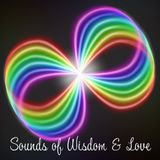 Sounds of Wisdom & Love - Podcast - EP01