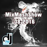 MixMashShow #38 2016 by DJ DigiMark