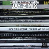 THE MIX SHOW vol.36 -JAY-Z MIX- (Mixed by DJ H!ROKi, 2014-12-04)