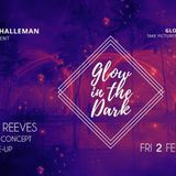 dj Bart Reeves @ De Halleman - Glow Party 02-02-2018 p2