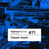 Dapple Apple - Highway Podcast 071