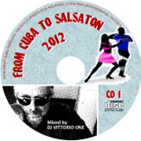 From Cuba to Salsaton Vol. 1