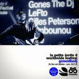 GONESTHEDJ - LIVE FROM LA PETITE x WORLDWIDE FESTIVAL