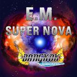 """""""EM"""" Super Nova"""