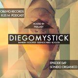 Oblivio Records Podcast   Sonido Organico 49 ft. DiegoMystick (Bahrein)   hosted by PABLoKEY 8.25.14