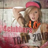 4Clubbers Hit Mix - Trap/Chill Trap (2016)