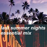 last summer nights essential mix