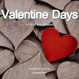 Valentine Days: A Liquid DnB Session