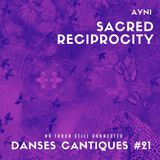 20-03-24***Danses Cantiques#21***Sacred Reciprocity***No touch still connected#8