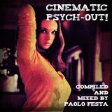 Cinematic Psych-Out!