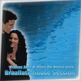 Alma De Bossa & Franzz Jazz - Brazilatinhouse Session