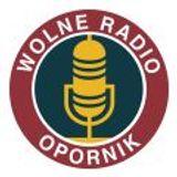 Wolne Radio Opornik podcast 15.07.2016
