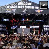Destination Eivissa Terrace Mix 30-10-2011