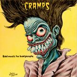 THE CRAMPS .BAD MUSIC FOR BAD PEOPLE