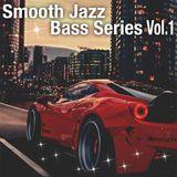 Smooth Jazz Bass Series Vol.1