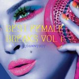 BEST FEMALE BREAKS VOL I