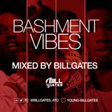 Bashment VIBES Volume 1 MIXED BY BILLGATES