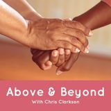 ABOVE AND BEYOND EPISODE 1- SARAH ANDERSON