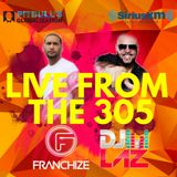 DJ Franchize Live From The 305 w/ DJ Laz Globalization Sirius XM (Aired Oct. 13)