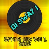 DJ Sway J Spring Volume 1 2016