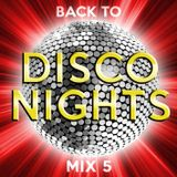 Back to Disco Nights  [mix 5]