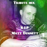 Tribute set to Matt Dunnett
