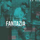FantaZia #EP015 Guest mix by Vishnu