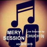 MERY SESSION - by CHUCH