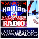 HAITIAN ALL-STARZ RADIO - WBAI - EPISODE #56 - 9-13-17-HARD HITTIN HARRY