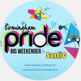 PRIDE 2017 BIG Weekender! - Sandi G