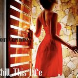 Tom Carmine - Chiil This Life Compilation