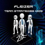 FLEIZER - Team Strategies #005 (Mini Mix)