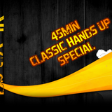 45 Minutes Hands Up Classic Special 2012 - by DJ CX-1k