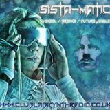 Nu skool / Breaks / Future Jungle Show - Sista-Matic - Club Labrynth Radio - 29/08/15