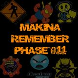 Makina Remember Phase 011