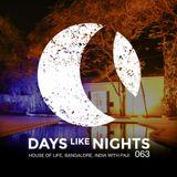 DAYS like NIGHTS 063 - House of Life Bangalore, India /w Paji