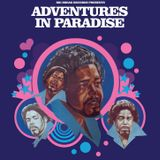 ADVENTURES IN PARADISE #11 with Groove Line Records' Wayne Dickson (18/10/18)