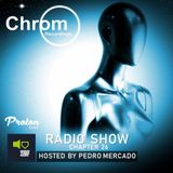 Chrom Radio Show by Pedro Mercado - Chapter 26 (February 2019)