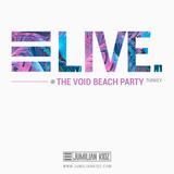 Jumilian Kidz @Void Beach Party ● LIVE