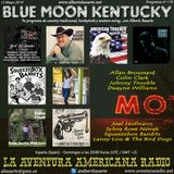 179- Blue Moon Kentucky (12 Mayo 2019)