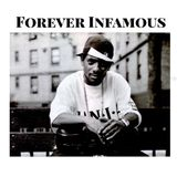 "FOREVER INFAMOUS "" PRODIGY 101 """
