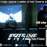 USB sLAve & Friends Live Stream